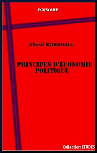 Principes d'économie politique, par Alfred Marshall