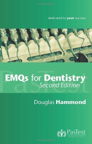 EMQs for Dentistry, Second Edition by Douglas Hammond 2nd (second) Revised Edition (2011)