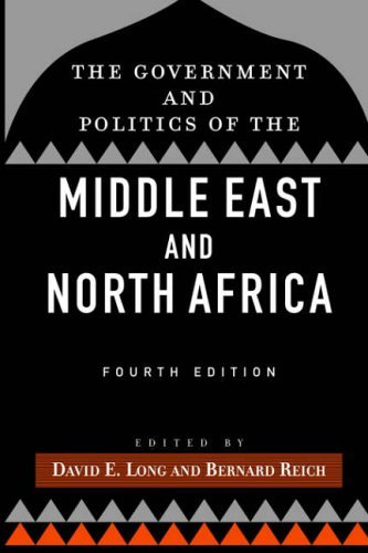 The Government and Politics of the Middle East and North Africa by David E. Long (2002-03-08)