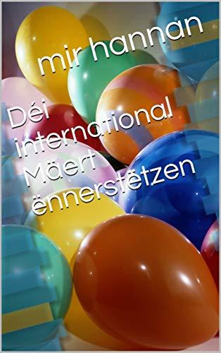 Déi international Mäert ënnerstëtzen (Luxembourgish Edition)