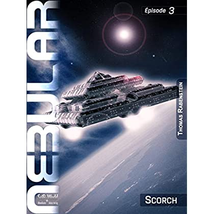 NEBULAR 3: Scorch: Épisode