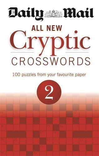Daily Mail: All New Cryptic Crosswords 2 (The Daily Mail Puzzle Books) by Daily Mail (2013-05-06)