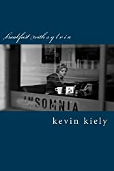 Breakfast with Sylvia: Third Edition by Kevin Kiely (2015-09-12)