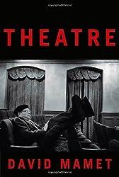 Theatre by David Mamet (2010-04-13)