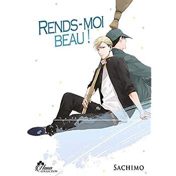Rends-Moi Beau ! - Livre (Manga) - Yaoi - Hana Collection