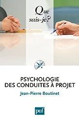 Psychologie des conduites à projet de Jean-Pierre Boutinet (2011) Poche