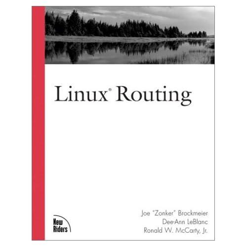 Linux Routing by Dee Ann LeBlanc (2001-10-11)