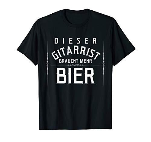 Gitarristen Nur T-shirt (Dieser Gitarrist Braucht Mehr Bier T-Shirt Gitarrist Shirt)