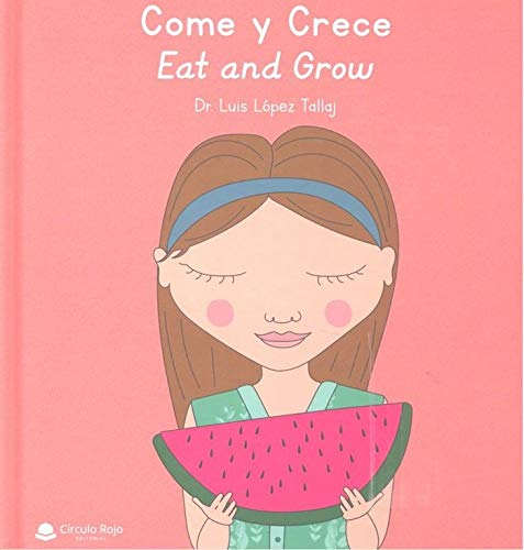 Come y Crece: Eat and Grow