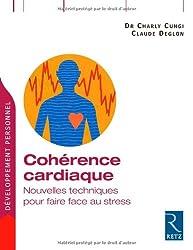 Cohérence cardiaque : Nouvelles techniques pour faire face au stress