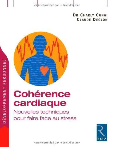 Cohrence cardiaque : Nouvelles techniques pour faire face au stress