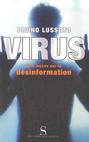 Virus : Huit leçons sur la désinformat...