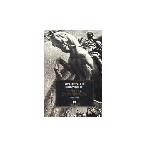L'italia Di Mussolini. 1915-1945