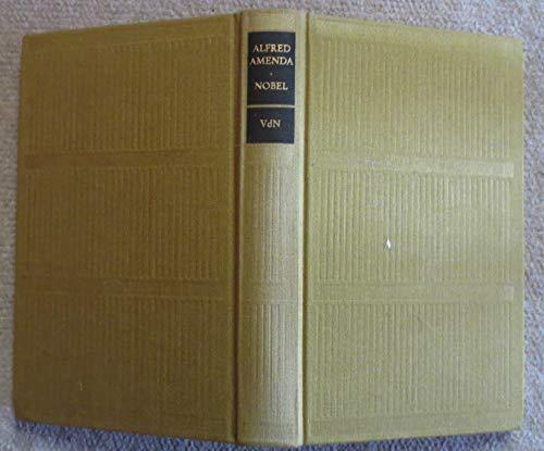 Nobel - Lebensroman eines Erfinders