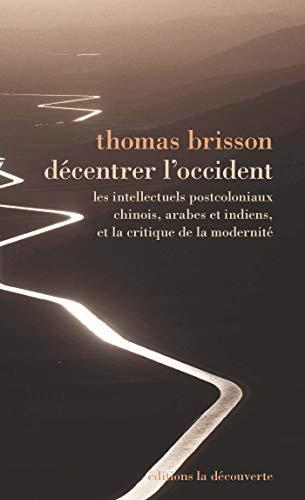 Décentrer l'Occident par Thomas BRISSON