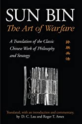 Sun Bin: The Art of Warfare: A Translation of the Classic Chinese Work of Philosophy and Strategy (SUNY Series in Chinese Philosophy and Culture)