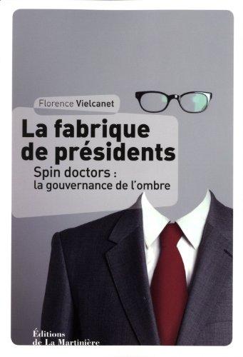 La fabrique de président