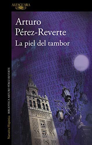 La piel del tambor (HISPANICA) por Arturo Pérez-Reverte