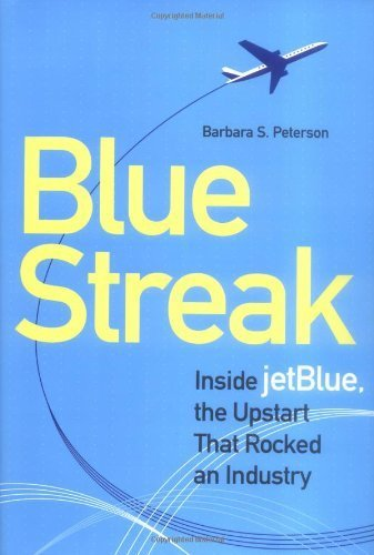 blue-streak-inside-jetblue-the-upstart-that-rocked-an-industry-by-peterson-barbara-2004-hardcover
