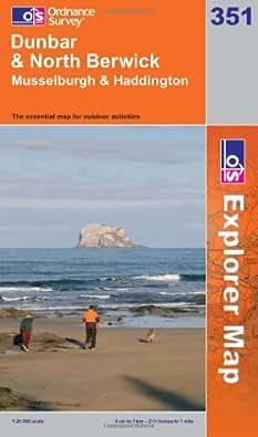 Dunbar and North Berwick (OS Explorer Map Series)