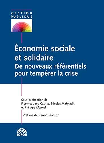 conomie-sociale-et-solidaire-de-nouveaux-rfrentiels-pour-temprer-la-crise