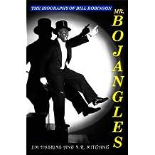 Mr. Bojangles: The Biography of Bill Robinson (English Edition)