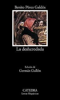 La desheredada par  Benito Pérez Galdós