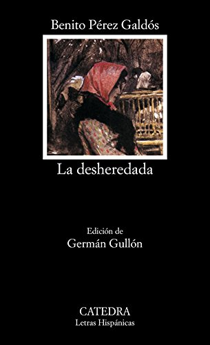 La desheredada (Letras Hispánicas)