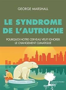 vignette de 'Le syndrome de l'autruche (George Marshall)'