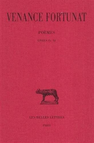 Poèmes. Tome III : Livres IX-XI. Appendice - In laudem sanctae Mariae par Venance Fortunat