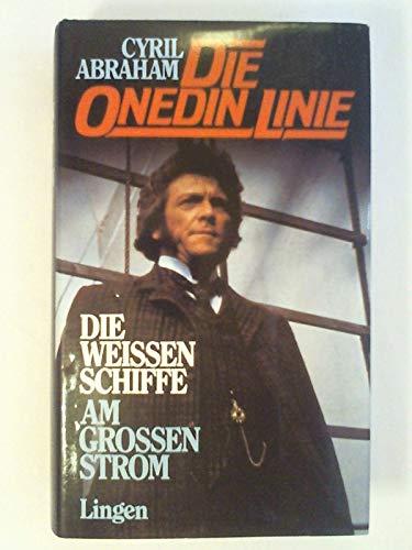 Die Onedin Linie. Die Weissen Schiffe. Am Grossen Strom.