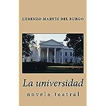 La universidad: novela teatral