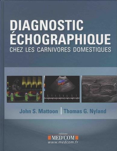 Diagnostic échographique chez les carnivores domestiques