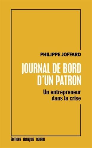 Journal de bord d'un patron : Un entrepreneur dans la crise
