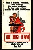 The first team;: A novel,