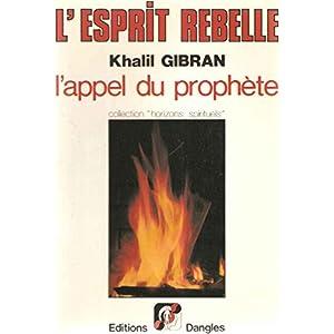 L'Esprit rebelle : L'appel du Prophète