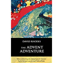 [(The Advent Adventure)] [By (author) David Rhodes] published on (August, 2005)