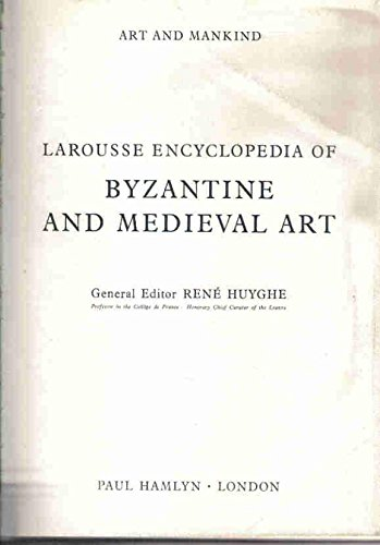 Larousse encyclopedie of Byzantine and Medieval Art.