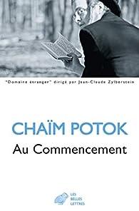Au commencement par Chaïm Potok