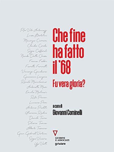 Che fine ha fatto il 68. Fu vera gloria? (Italian Edition) eBook ...