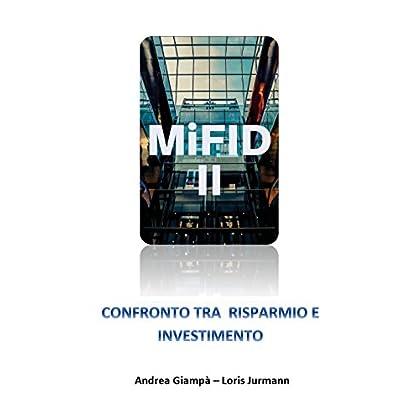 Mifid 2 Confronto Tra Risparmio E Investimento
