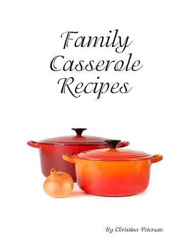 Potato Au Gratin Casserole Recipes (Family Casserole Recipes Book 36)