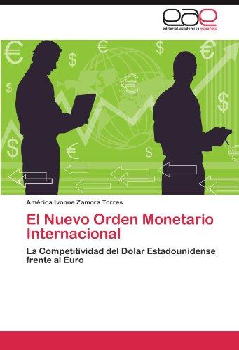 El Nuevo Orden Monetario Internacional por Am Rica Ivonne Zamora Torres