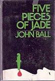 Five Pieces of Jade