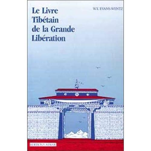 Le livre tibétain de la grande libération