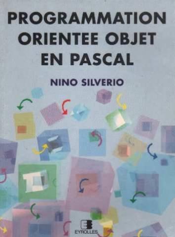 Programmation orientée objet et pascal par Nino Silverio