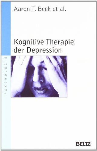 Kognitive Therapie der Depression (Beltz Taschenbuch / Psychologie)