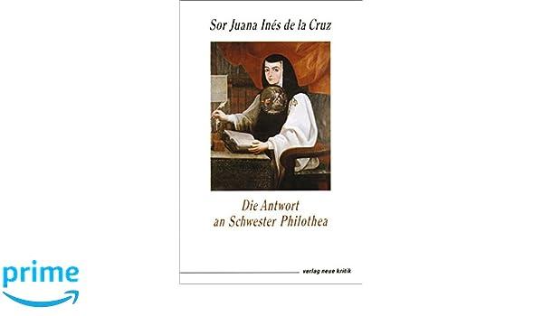 Die Antwort an Schwester Philothea: Autobiographischer Essay: Amazon ...