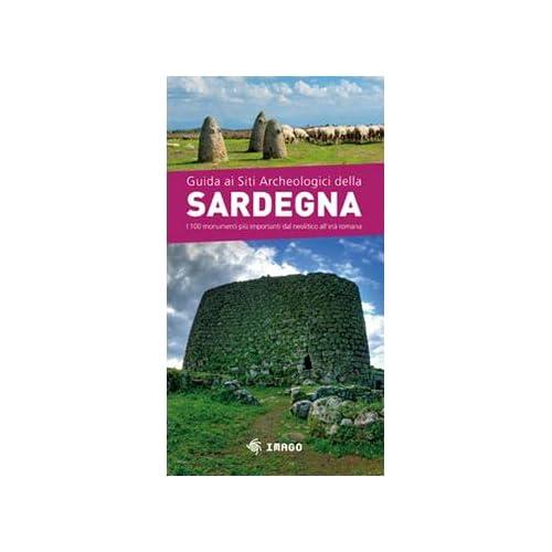 Guida Ai Siti Archeologici Della Sardegna