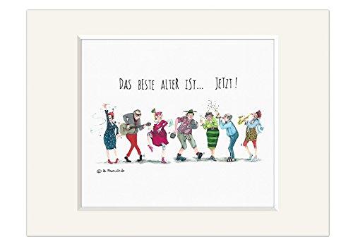 Passepartout Bild ~ Das beste Alter ist ... jetzt ! ~ Kunstdruck Druck Oma & Opa